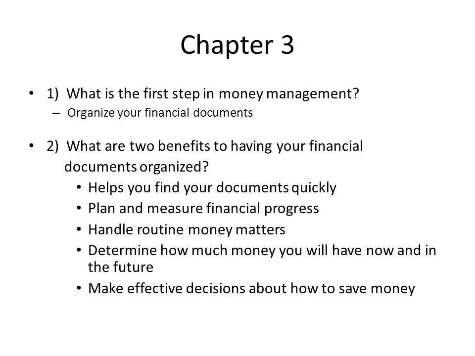 Chapter 3 1 What Is The First Step In Money Management