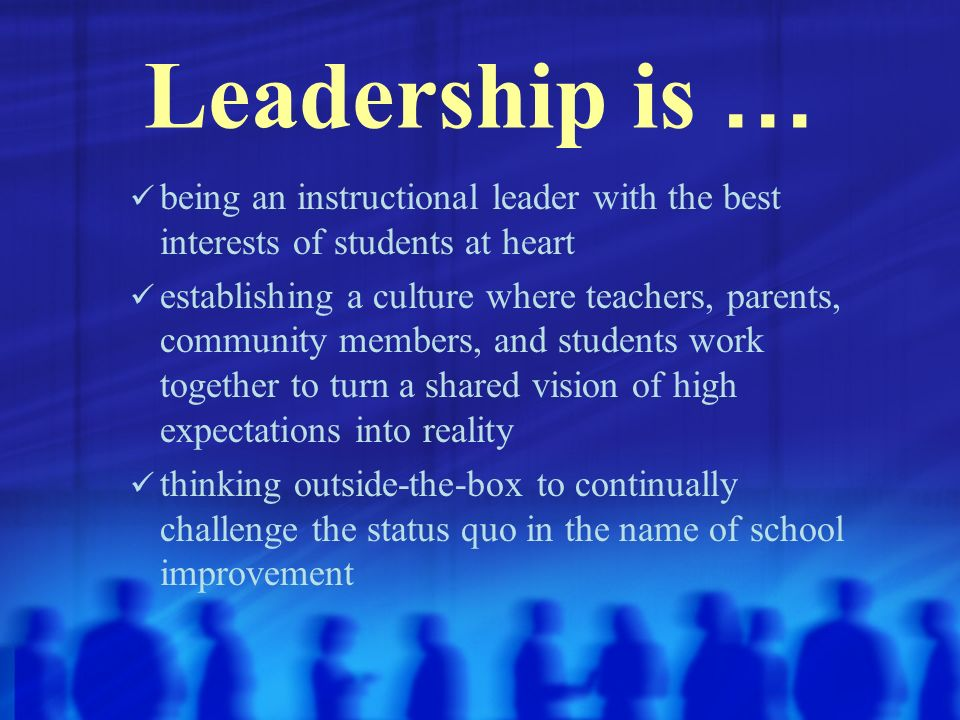 Middle School...Vision and Leadership
