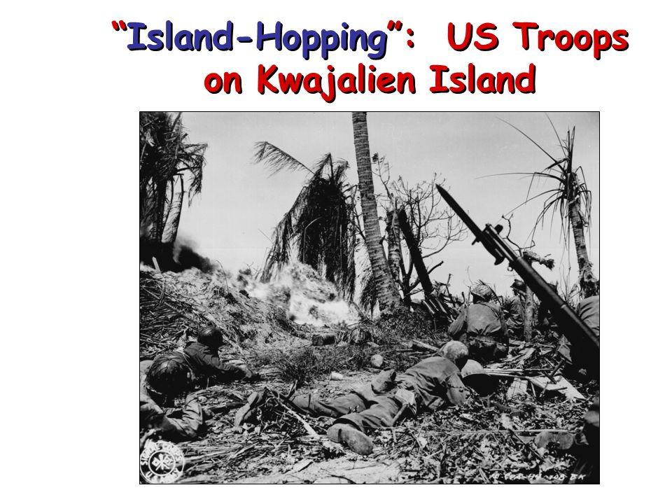 Allied Counter-Offensive: Island-Hopping