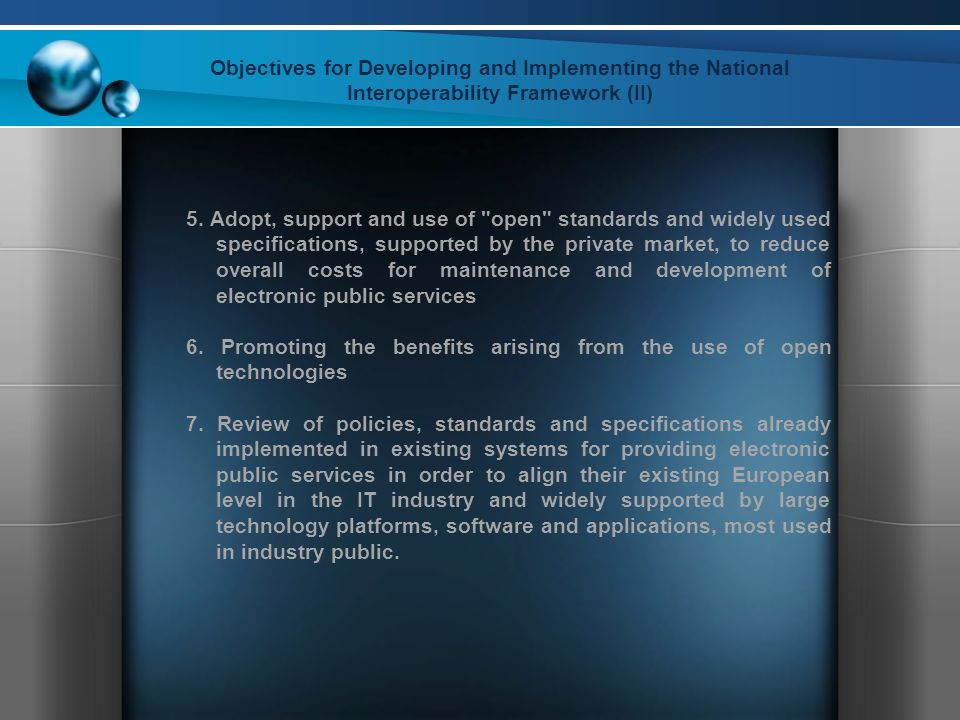 Objectives for Developing and Implementing the National Interoperability Framework (II) 5.