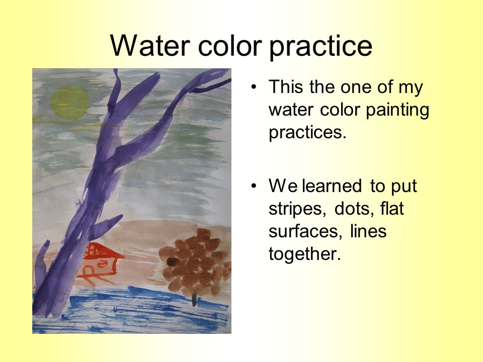 Water color practice This the one of my water color painting practices.