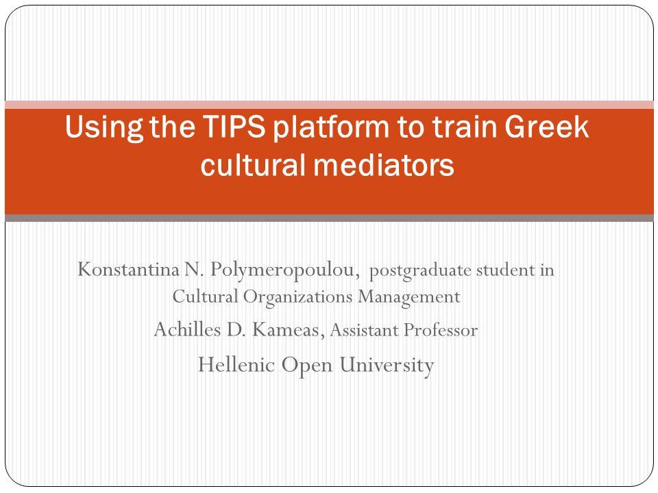 Konstantina N. Polymeropoulou, postgraduate student in Cultural ...