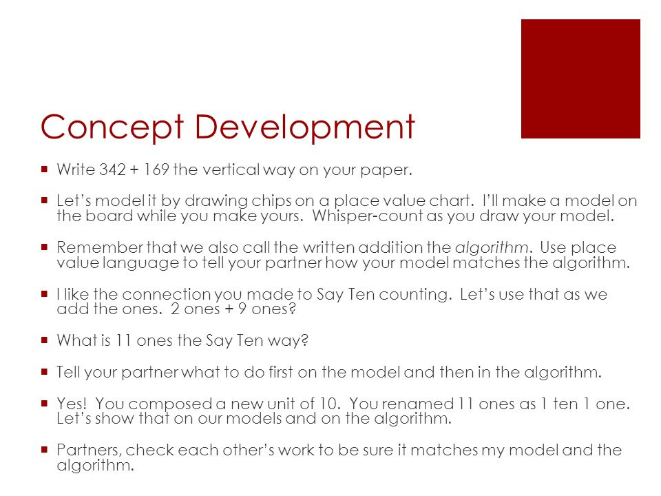 Concept Development  Write the vertical way on your paper.