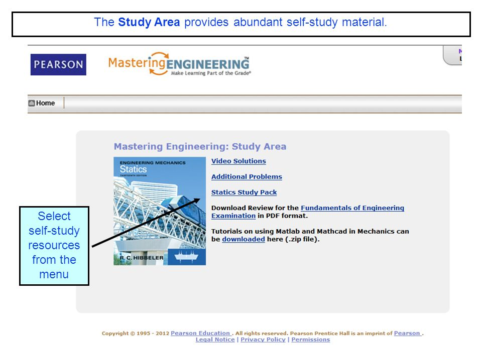 ENGR-36_Lec-01a_Mastering-Engineering_ Student-SignUp.pptx 24 Bruce Mayer, PE Engineering-36: Vector Mechanics - Statics The Study Area provides abundant self-study material.