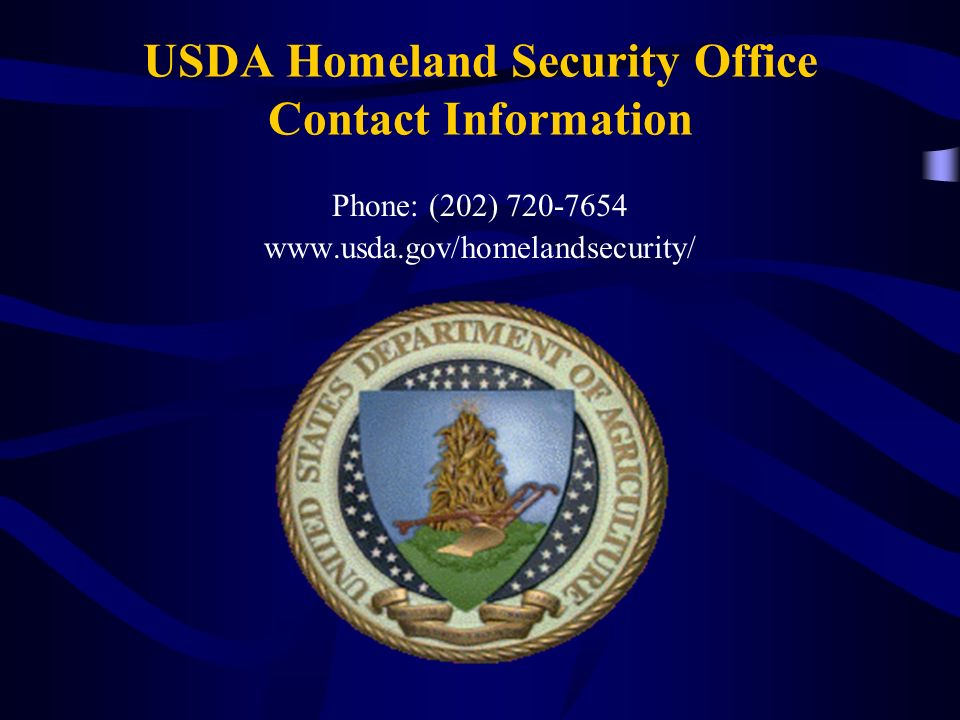 USDA Homeland Security Office Contact Information Phone: (202)