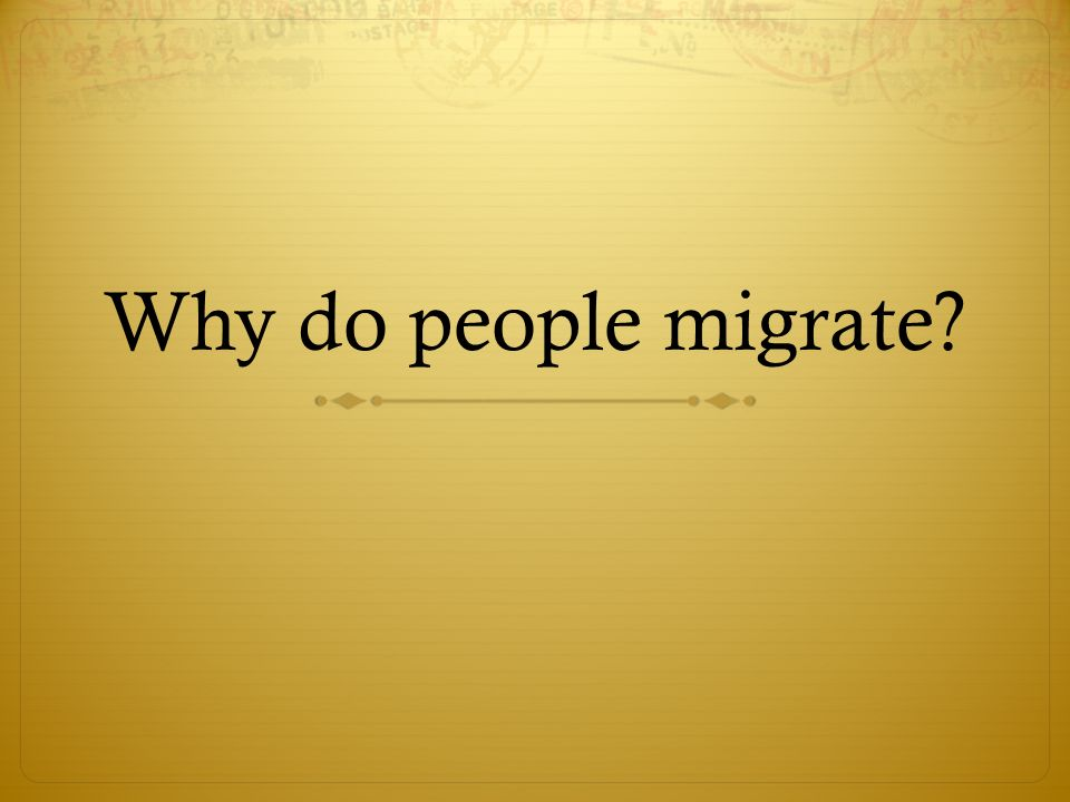 Why do people migrate