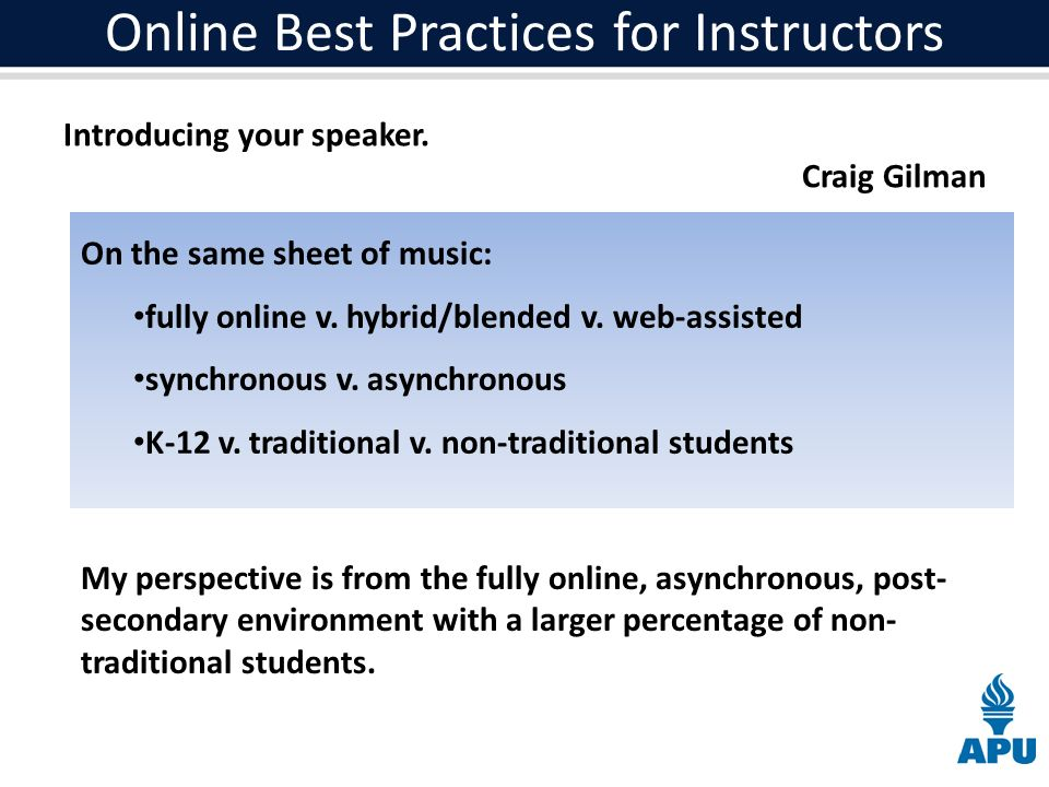 Online Best Practices for Instructors Introducing your speaker.