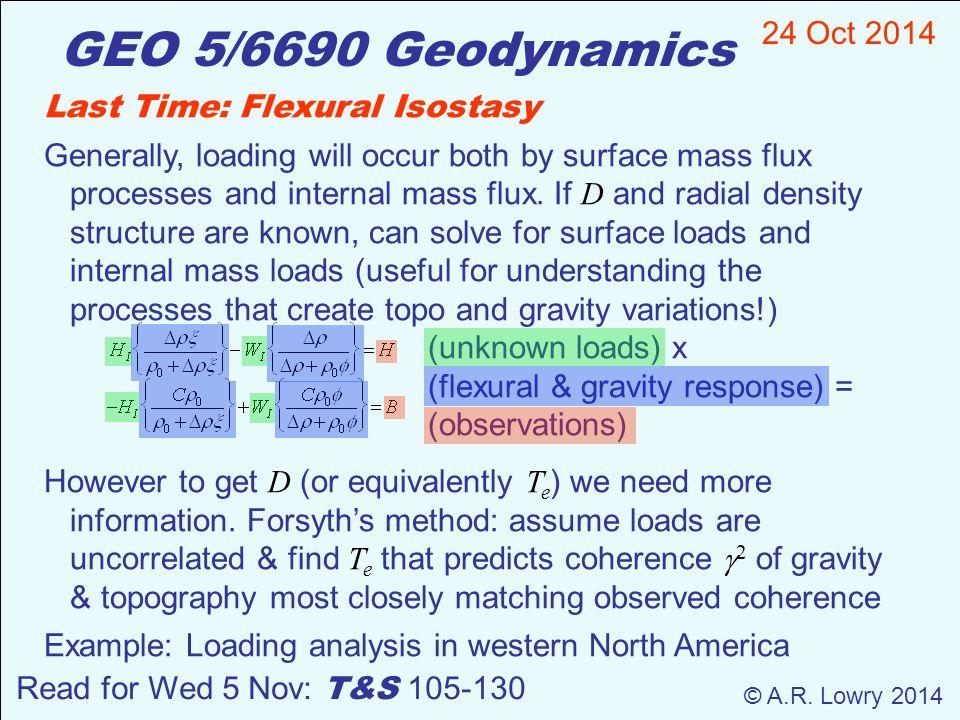 Geo 56690 Geodynamics 24 Oct 2014 Ar Lowry 2014 Read For Wed 5