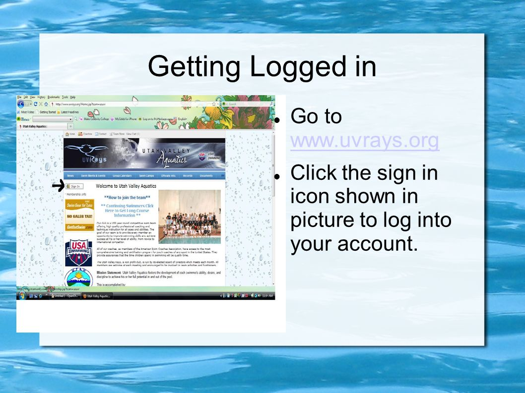 Getting Logged in Go to     Click the sign in icon shown in picture to log into your account.