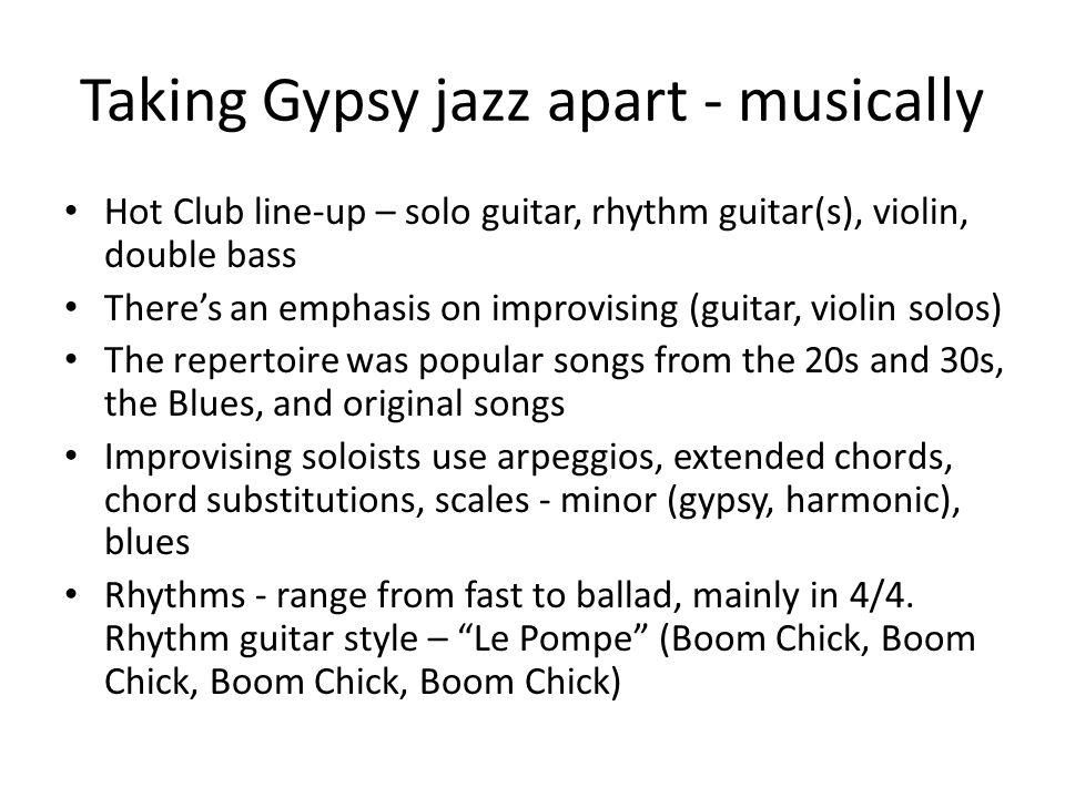 GYPSY JAZZ  Some background The French gypsy guitarist Django