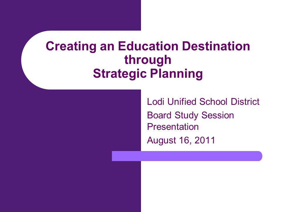 Creating An Education Destination Through Strategic Planning Lodi