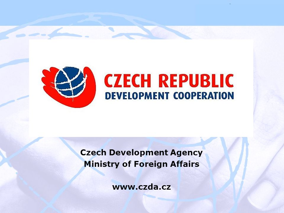 Czech Development Agency Ministry of Foreign Affairs