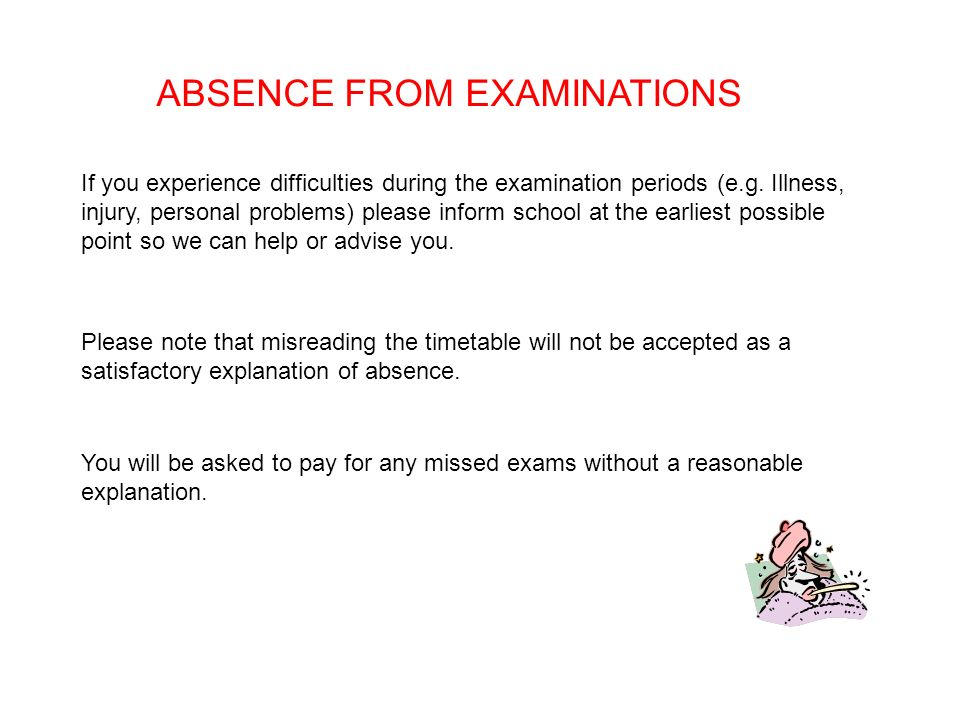 ABSENCE FROM EXAMINATIONS If you experience difficulties during the examination periods (e.g.