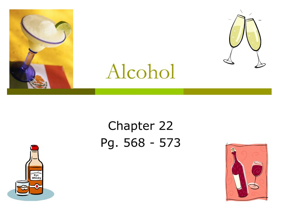 Alcohol Chapter 22 Pg