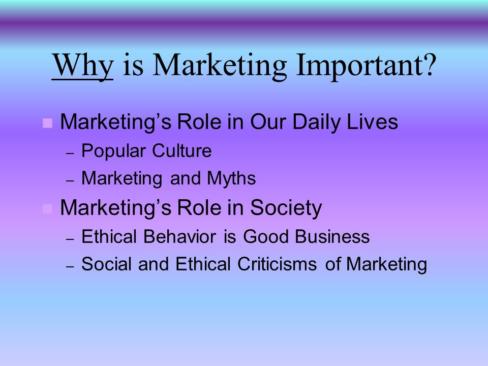 Why is Marketing Important.