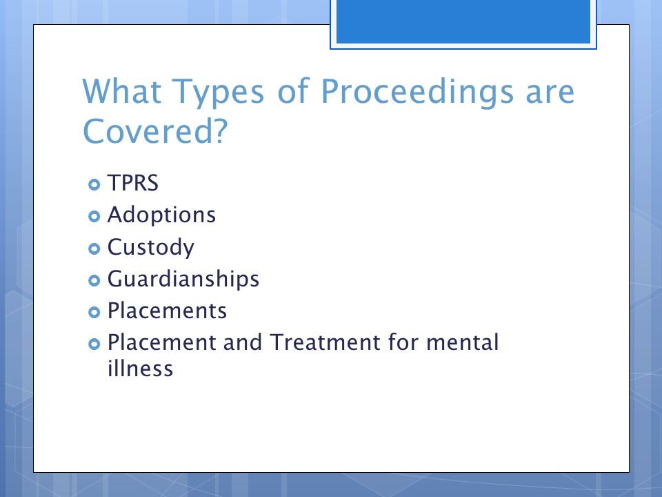 What Types of Proceedings are Covered.
