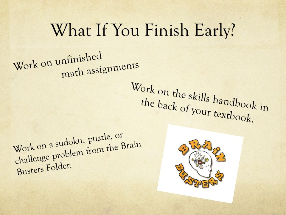 What If You Finish Early.
