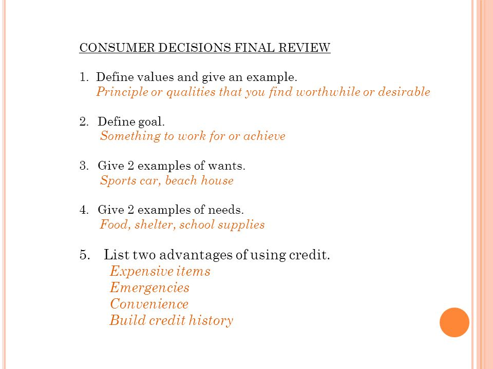 Consumer Decisions Final Review 1 Define Values And Give An
