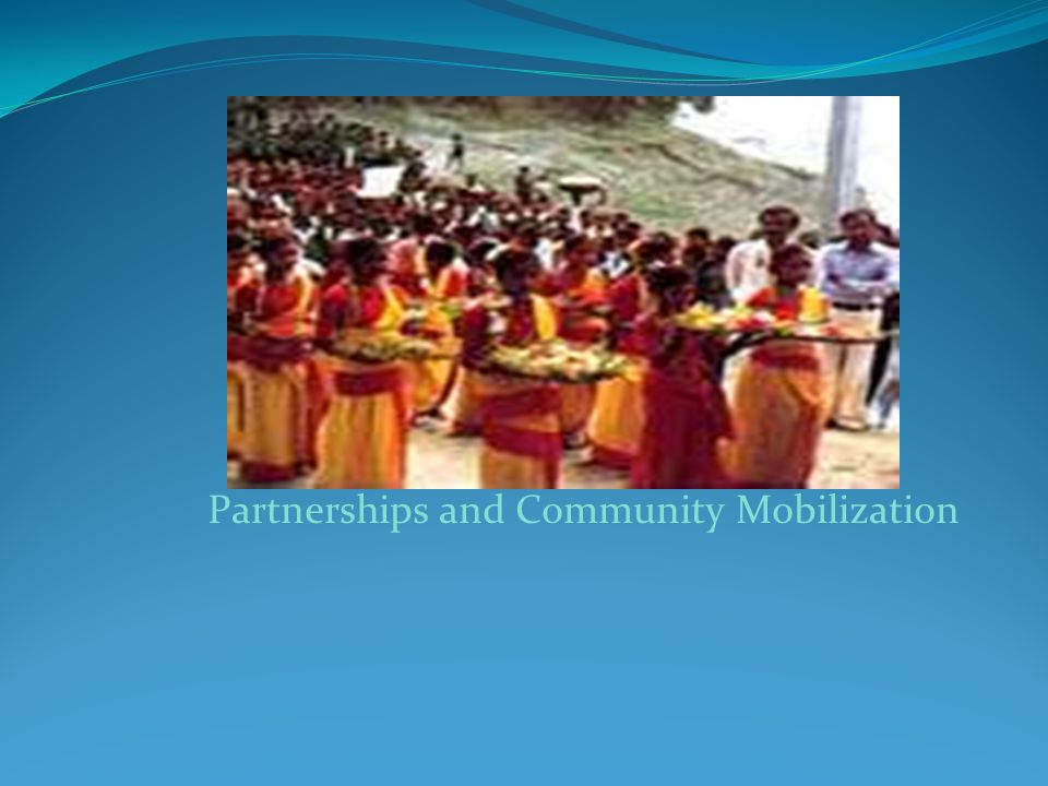 Partnerships and Community Mobilization