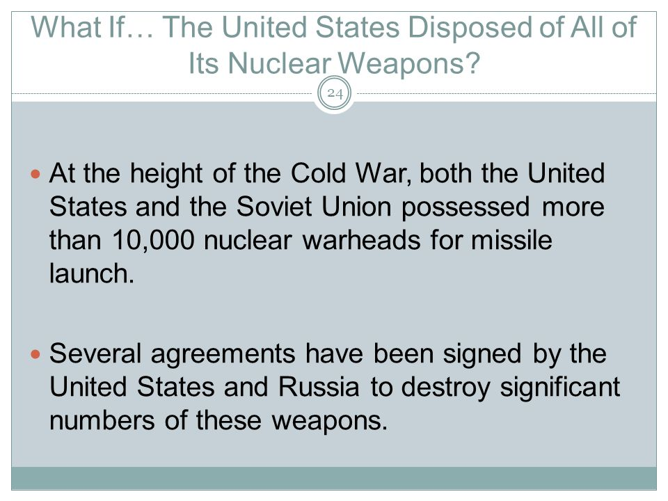What If… The United States Disposed of All of Its Nuclear Weapons.