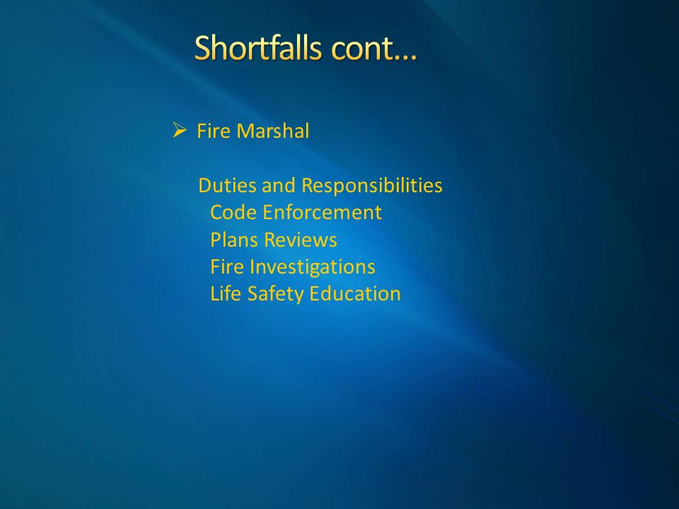  Fire Marshal Duties and Responsibilities Code Enforcement Plans Reviews Fire Investigations Life Safety Education