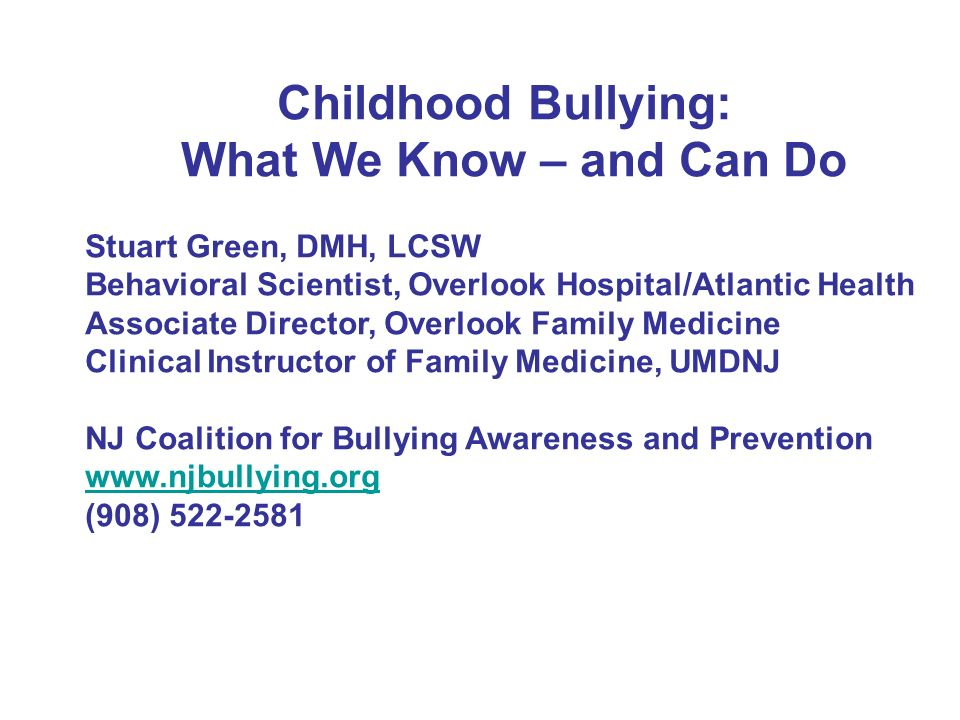 Childhood Bullying What We Know And Can Do Stuart Green Dmh
