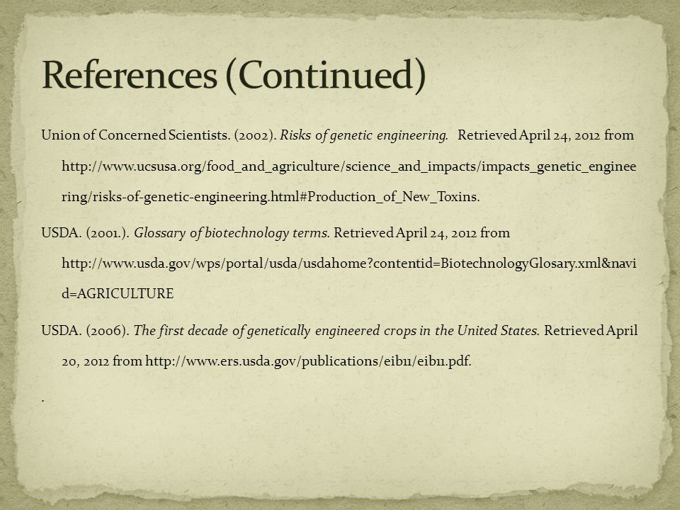 Union of Concerned Scientists. (2002). Risks of genetic engineering.