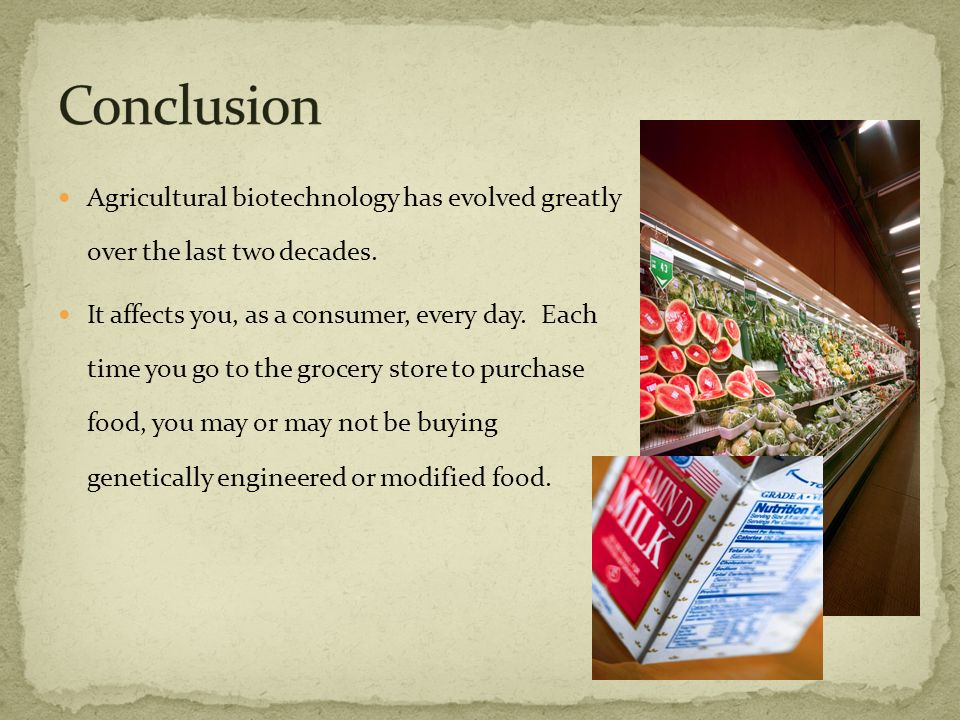 Agricultural biotechnology has evolved greatly over the last two decades.