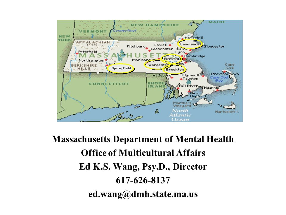 Massachusetts Department of Mental Health Office of Multicultural Affairs Ed K.S.