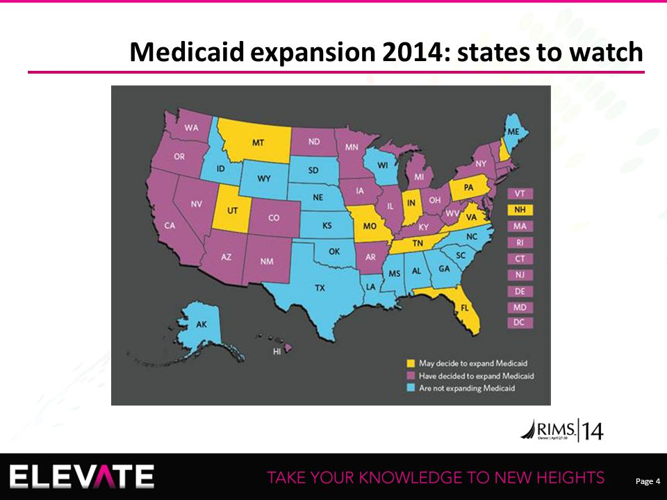 Page 4 Medicaid expansion 2014: states to watch