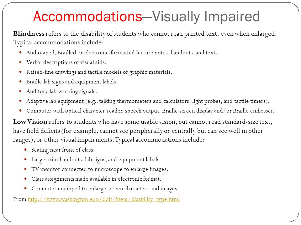 Accommodating students with visual impairments