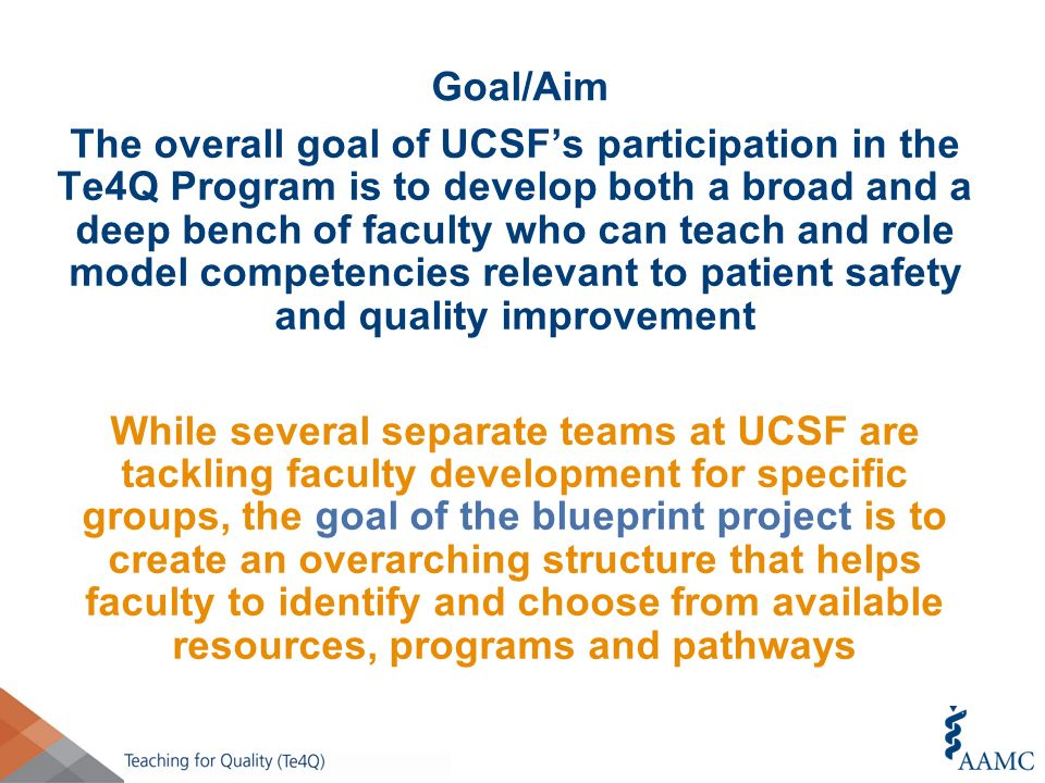 Te4q educational project review qips safety teaching for ucsf a 2 goalaim malvernweather Image collections