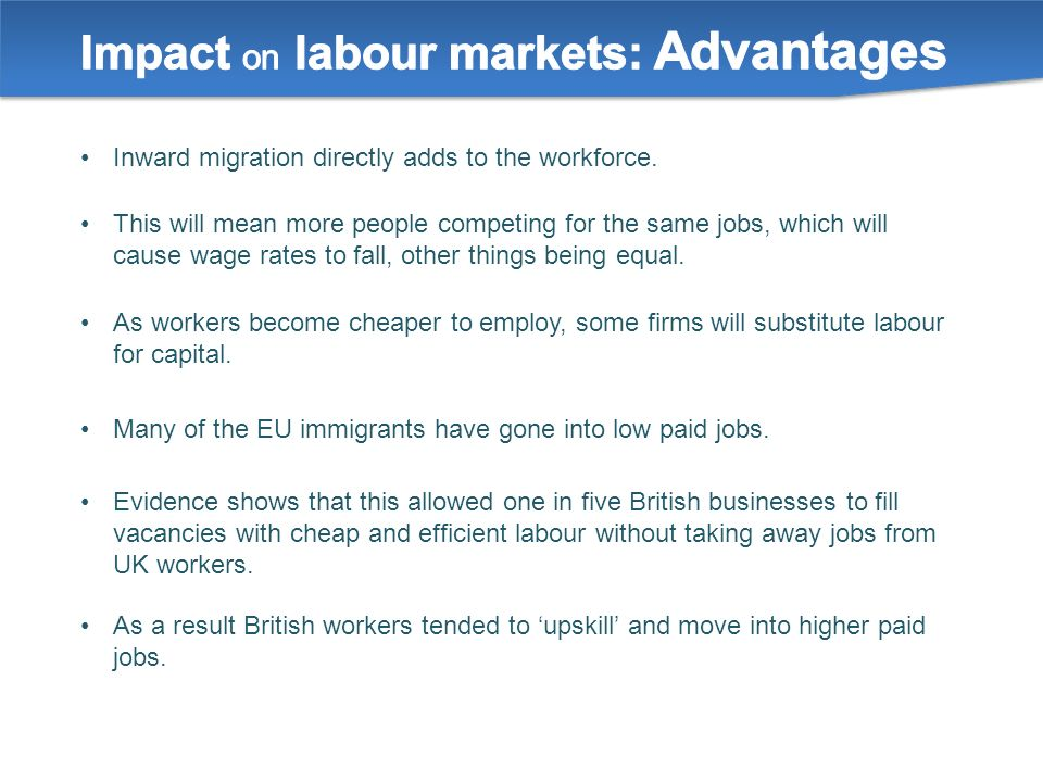 Inward migration directly adds to the workforce.
