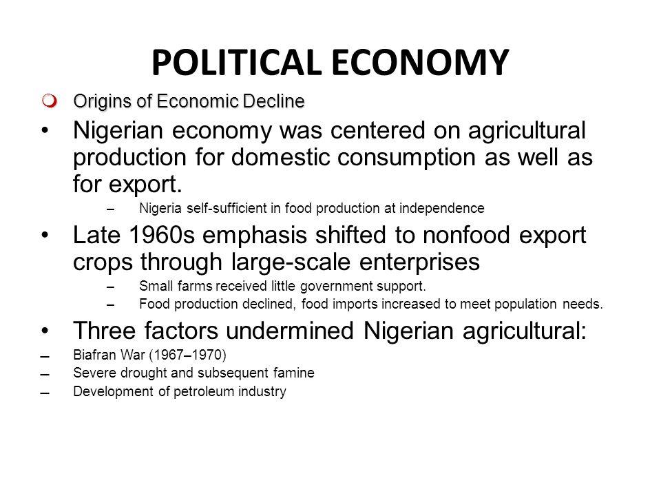 STUDENT NOTES 3 CH 6 NIGERIA POLITICAL ECONOMY Origins