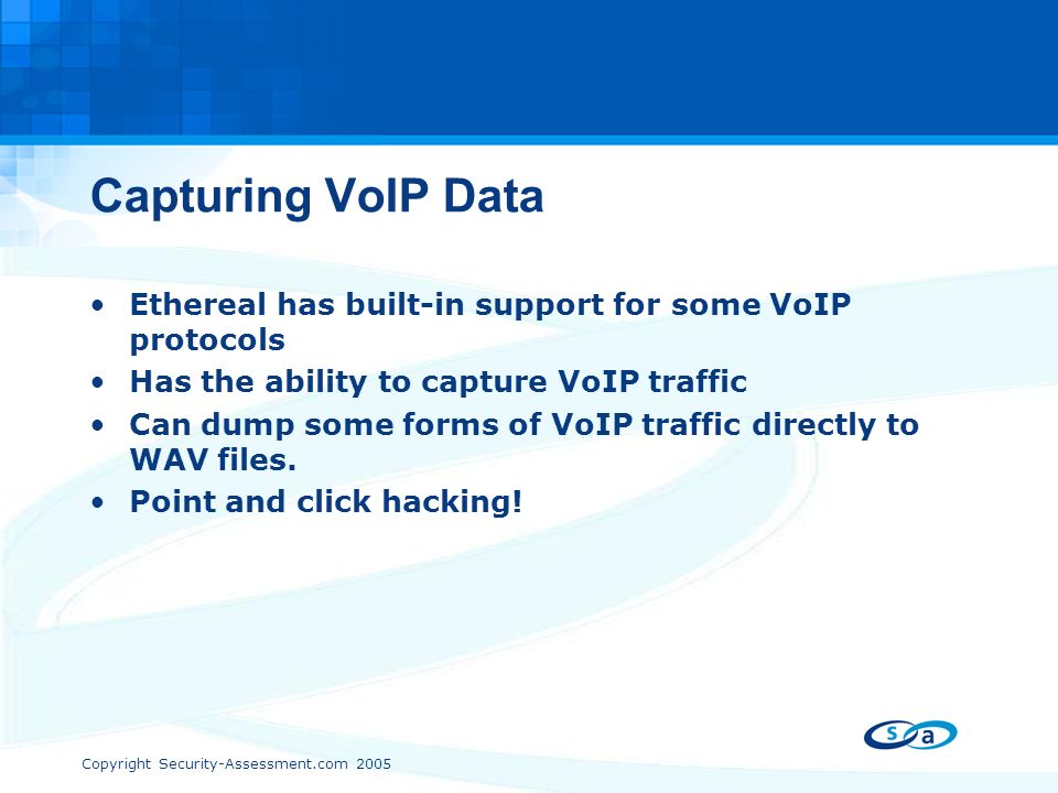 Copyright Security-Assessment com 2005 VoIP 2 Is free too Expensive