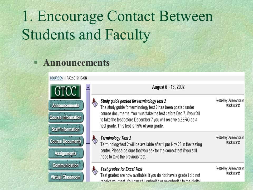 1. Encourage Contact Between Students and Faculty §Announcements