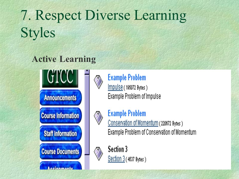 7. Respect Diverse Learning Styles Active Learning