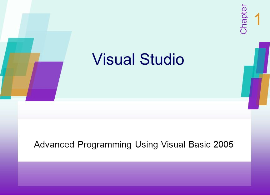 Visual Studio Advanced Programming Using Visual Basic 2005 Chapter 1