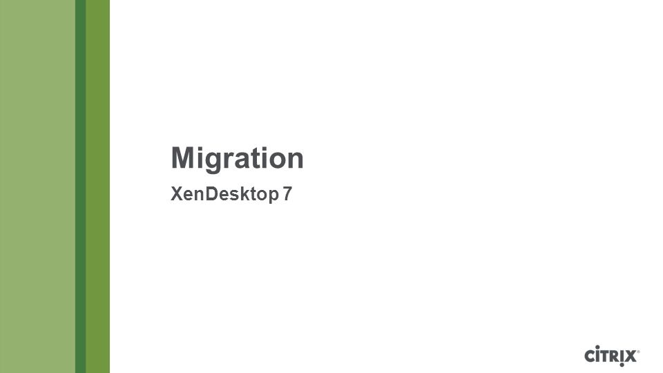 Migration XenDesktop 7