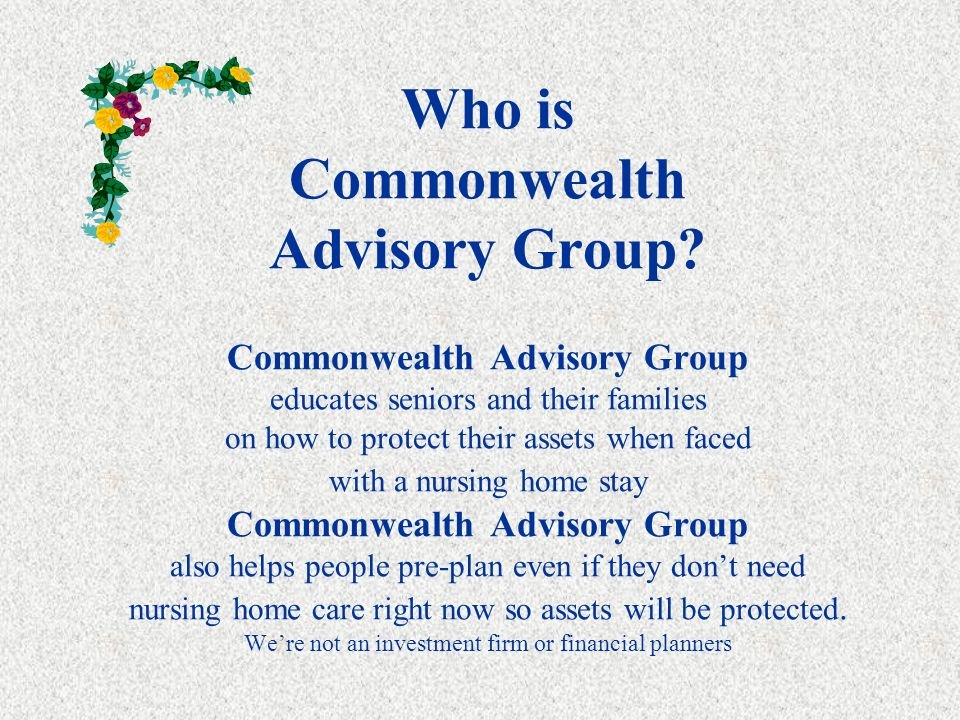 Nursing Home and Asset Protection presented by Commonwealth Advisory Group