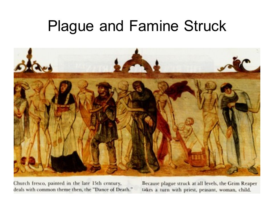 Plague and Famine Struck