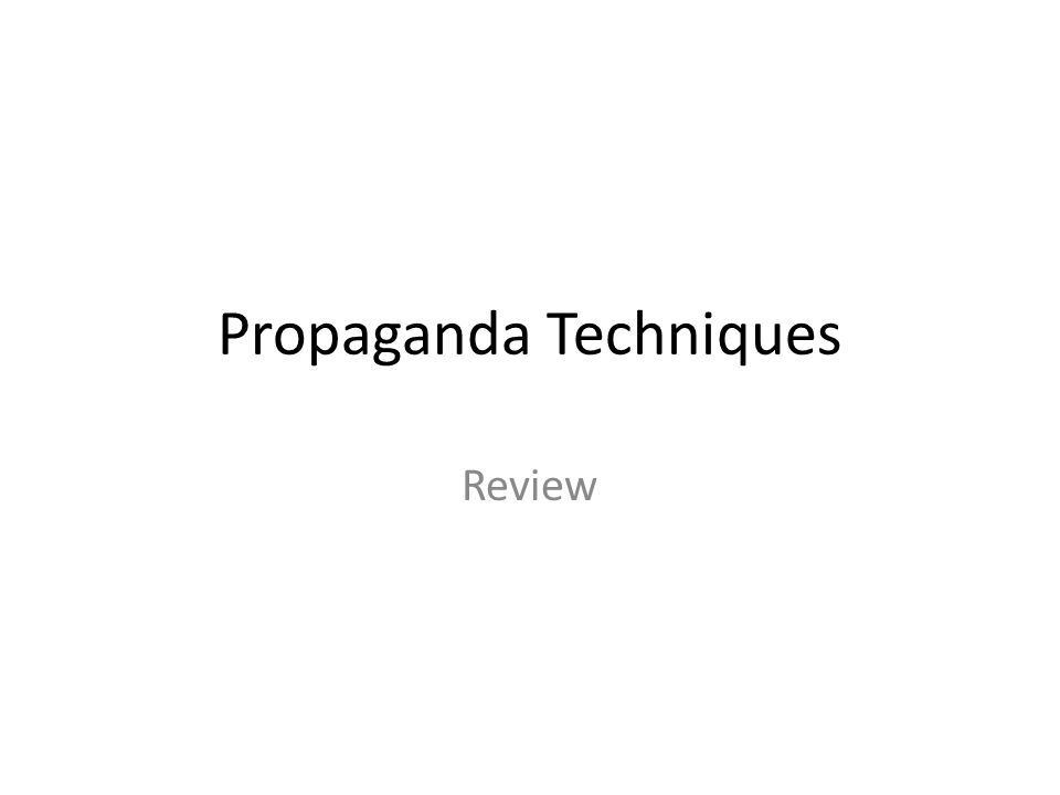 Propaganda Techniques Review