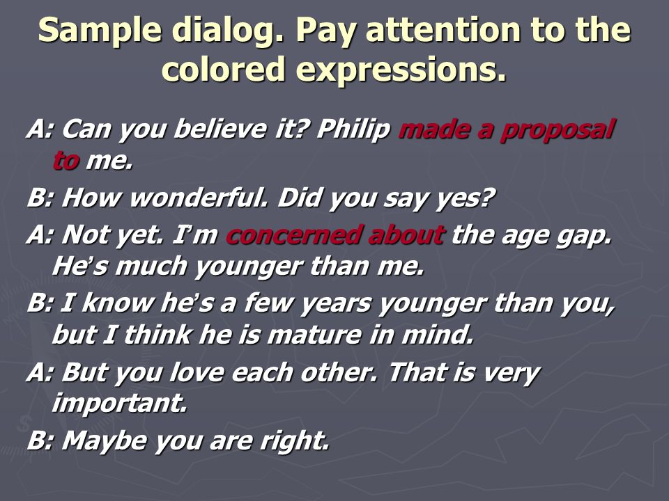 Sample dialog. Pay attention to the colored expressions.
