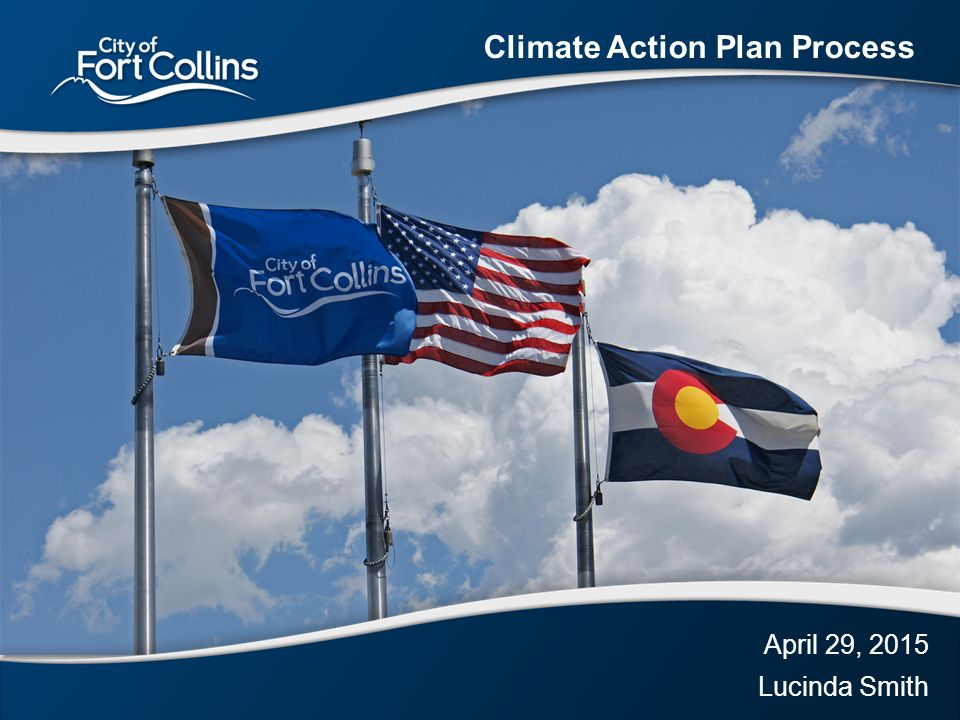 April 29, 2015 Lucinda Smith Climate Action Plan Process