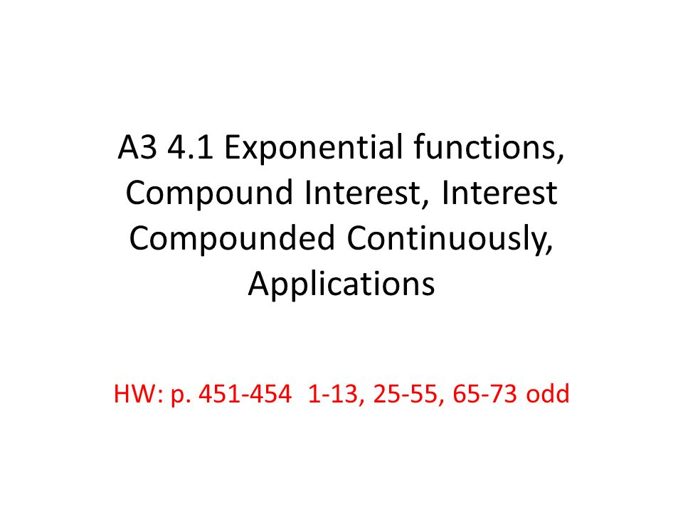 A3 41 Exponential Functions Compound Interest Interest Compounded