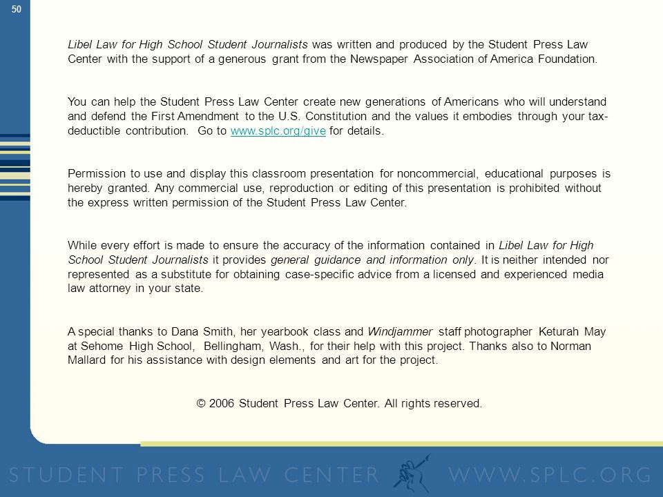 Copyright 2006 Student Press Law Center  Libel Law for High