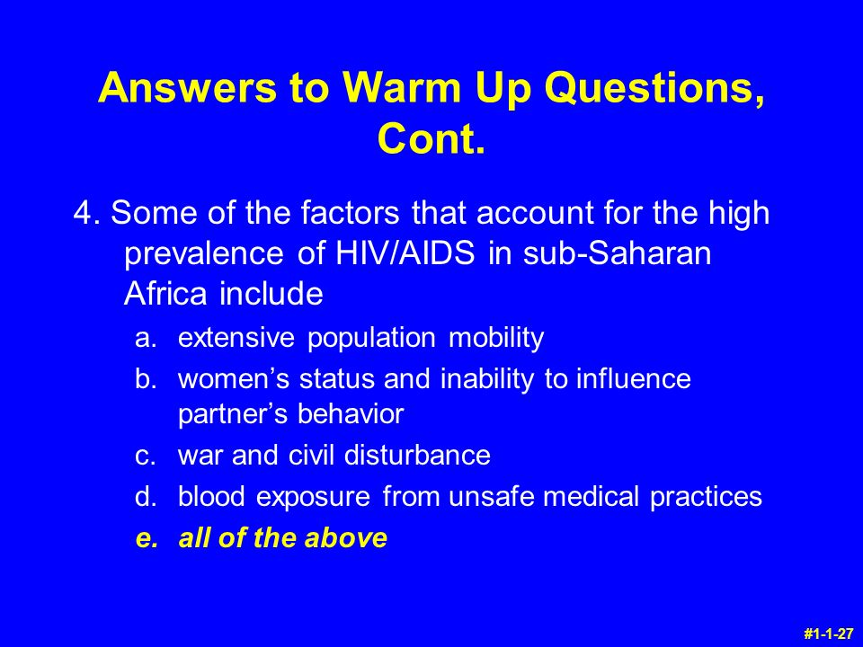 Answers to Warm Up Questions, Cont. 4.