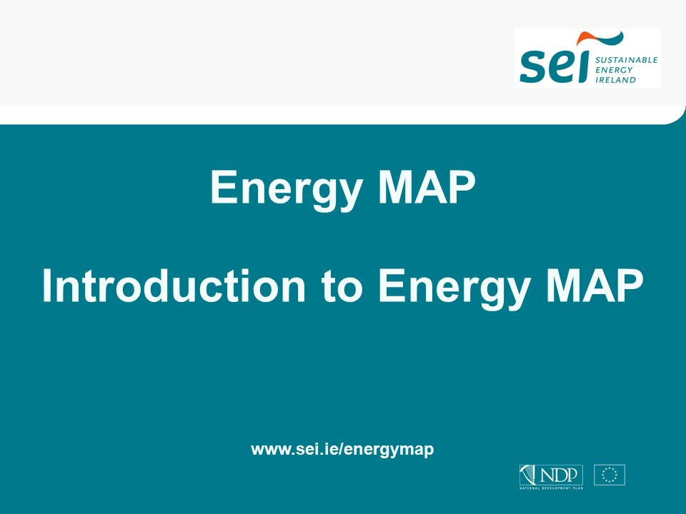 Energy MAP Introduction to Energy MAP
