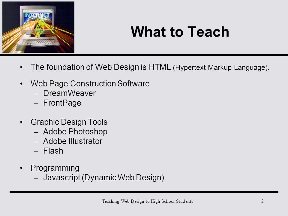 Teaching Web Design to High School Students1 What to Teach Students ...
