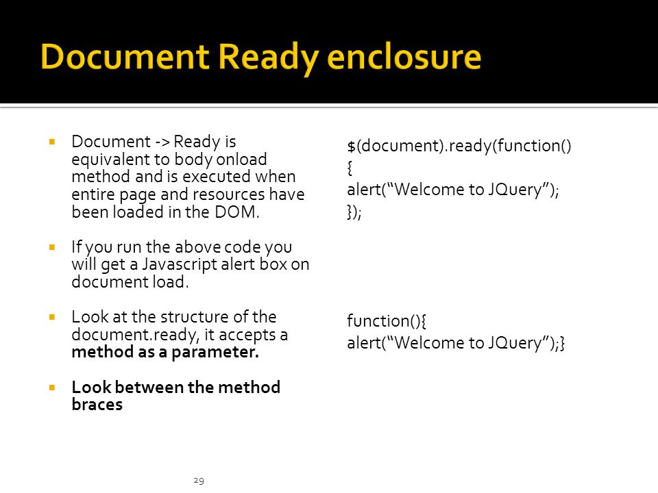 Getting Started   jQuery is a fast and concise JavaScript